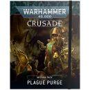 Plague Purge Crusade: Mission Pack