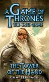 A Game of Thrones LCG: Tower of the Hand